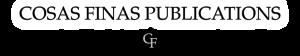 Cosas Finas Publications